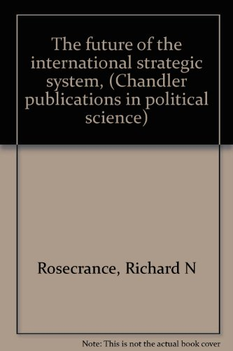Title: The future of the international strategic system C