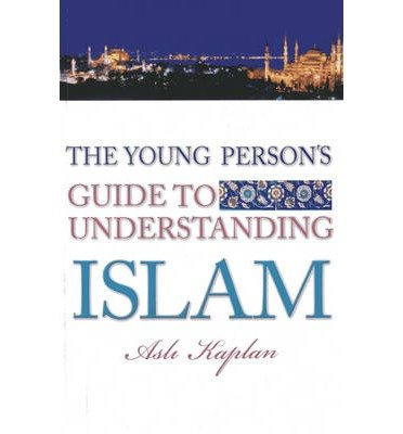 [(Young Person's Guide to Understanding Islam)] [ By (author) Resit Haylamaz ] [October, 2013]