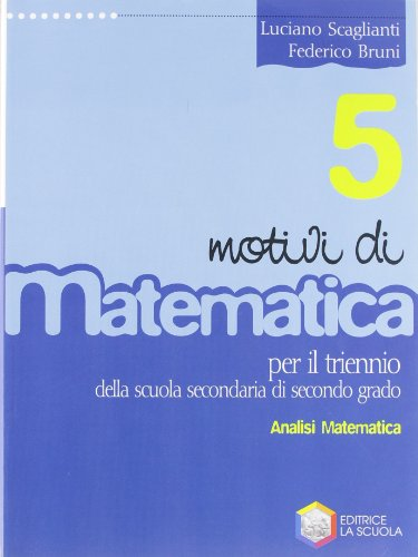 Motivi di matematica. Per la 5ª classe delle Scuole superiori: 2