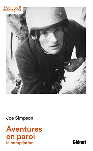 Joe Simpson - Aventures en paroi : la compilation (Hommes et montagnes) par Joe Simpson