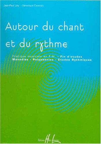 Autour du chant et du rythme Volume 4