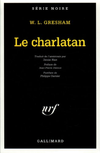 Le charlatan par William Lindsay Gresham