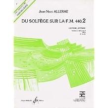 Du solfège sur la FM 440-2 lecture/rythme : Livre de l'élève