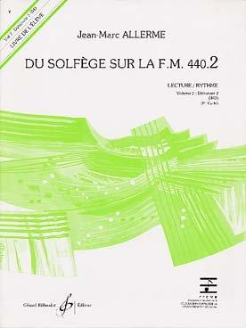 Du solfège sur la FM 440-2 lecture/rythme : Livre...