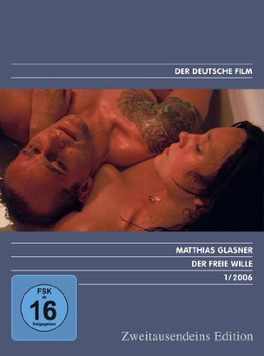 Der freie Wille - Zweitausendeins Edition Deutscher Film 1/2006
