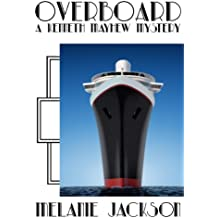 Overboard (Kenneth Mayhew Historical Mysteries Book 3)