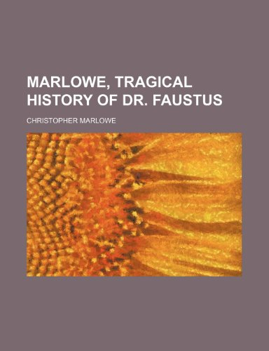 Marlowe, Tragical History of Dr. Faustus
