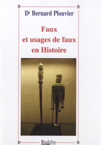 Faux et usages de faux en Histoire