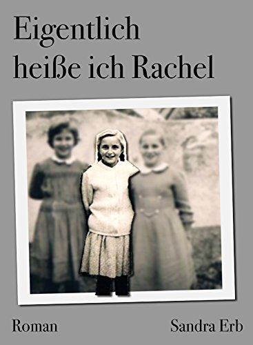 Eigentlich heiße ich Rachel