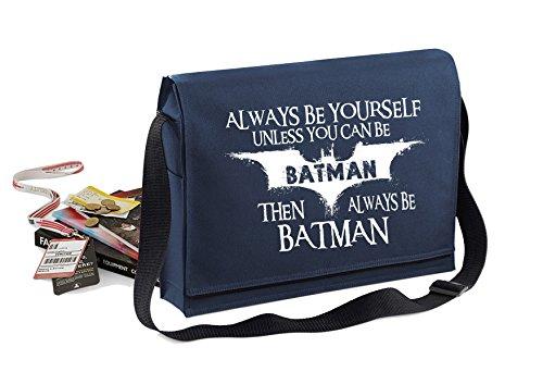 Always Be Batmanunisexlustige Spruche Neuheit Bagbase Konferenz