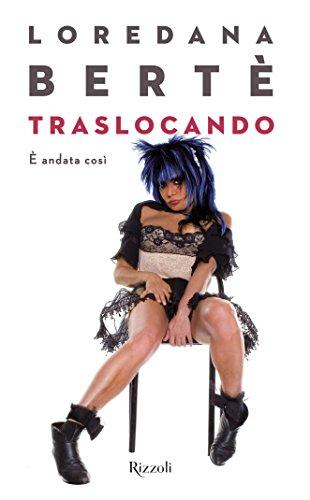 traslocando-e-andata-cosi-italian-edition