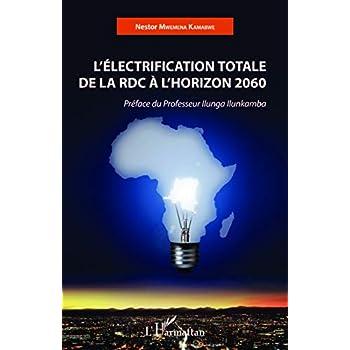 L'Electrification totale de la RDC à l'horizon 2060