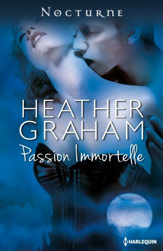 Passion immortelle