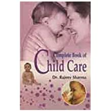 Complete Book of Child Care