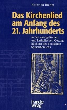 Das Kirchenlied am Anfang des 21. Jahrhunderts (Mainzer Hymnologische Studien)