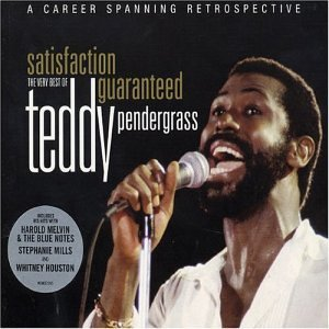 Satisfaction Guaranteed - The Very Best of Teddy Pendergrass by Teddy Pendergrass (2007-01-01)