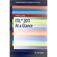 ITIL® 2011 At a Glance (SpringerBriefs in Computer Science)