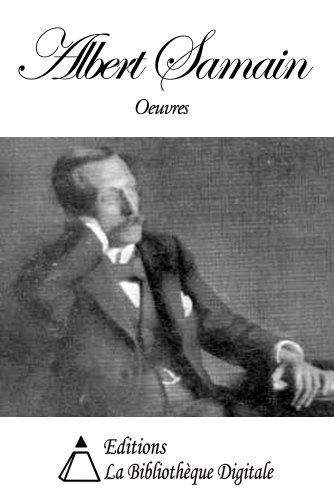 Téléchargement Oeuvres de Albert Samain pdf epub