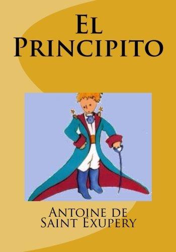 El Principito (Spanish Edition) by Antoine de Saint Exupery (2014-09-25)