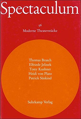 Spectaculum 56: Fünf moderne Theaterstücke