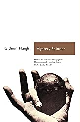 Mystery Spinner: The Life and Death of an Extraordinary Cricketer (Sports Classics)