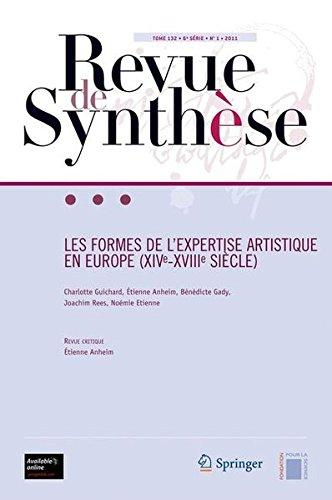 Les formes de l'expertise artistique en Europe, 16e-18e siècle, tome 132, 6e série, N°1, 2011 par
