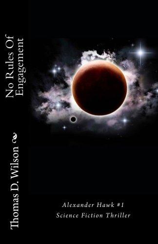 Portada del libro Title: No Rules Of Engagement Alexander Hawk Novel