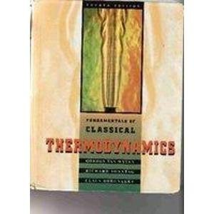 FUNDAMENTALS OF CLASSICAL THERMODYNAMICS. Avec disquette, 4th edition, Edition en anglais