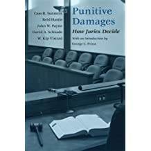 Punitive Damages: How Juries Decide by Cass R. Sunstein (2002-04-15)