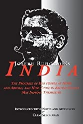 [(Joseph Ruhomon's India: The Progress of Her People at Home and Abroad, and How Those in British Guiana May Improve Themselves)] [Author: Clem Seecharan] published on (March, 2014)