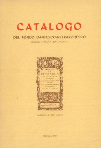 Catalogo del Fondo dantesco-petrarchesco, Biblioteca