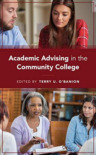Academic Advising in the Community College (English Edition)