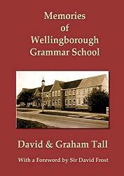 Memories of Wellingborough Grammar School
