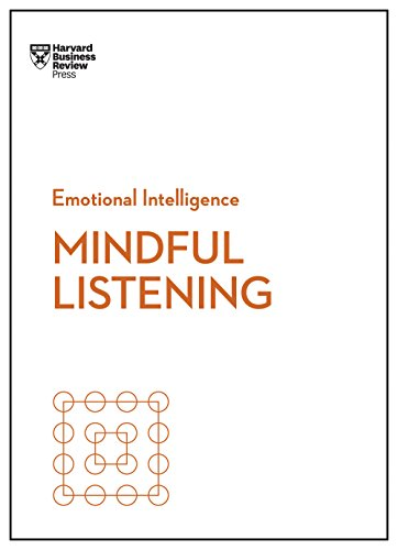Mindful Listening (HBR Emotional Intelligence Series) (English Edition)