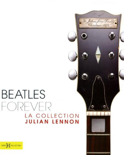 Beatles Forever, la collection Julian Lennon