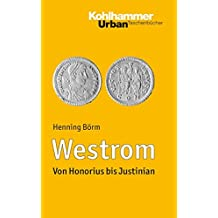 Westrom: Von Honorius bis Justinian