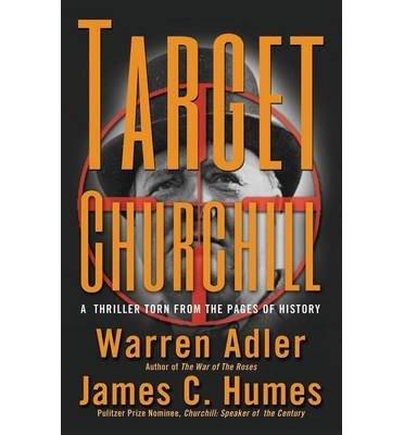 [(Target Churchill)] [Author: Warren Adler] published on (June, 2013)