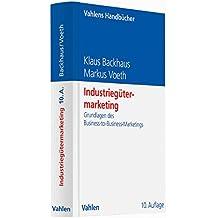Industriegütermarketing: Grundlagen des Business-to-Business-Marketings