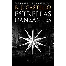 Estrellas Danzantes (Crónicas de Luz y Oscuridad nº 2)