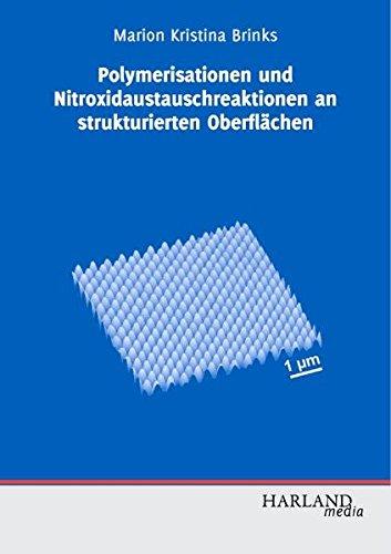 Polymerisationen und Nitroxidaustauschreaktionen an strukturierten Oberflächen