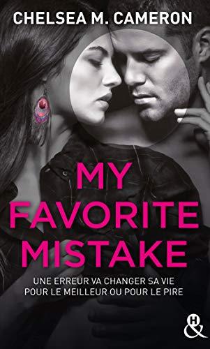 My favorite mistake - L'intégrale (Episodes 1 à 5) : une romance New Adult captivante dans l'univers des campus (&H)