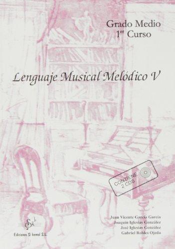 Lenguaje musical melodico V (medio) (+CD)