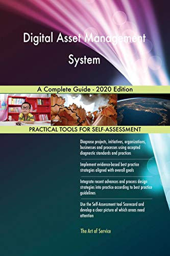 Digital Asset Management System A Complete Guide - 2020 Edition (English Edition)