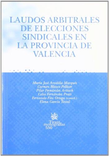 Laudos arbitrales de elecciones sindicales en la provincia de Valencia