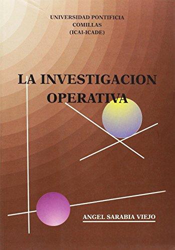 La investigación operativa : una herramienta para la adopción de decisiones por Ángel Sarabia Viejo