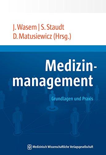 rundlagen und Praxis des Management in Gesundheitssystem und Versorgung ()