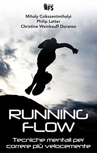 Running Flow: Tecniche mentali per correre più velocemente - Amazon Libri