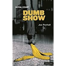 [Dumb Show] (By: Joe Penhall) [published: March, 2005]