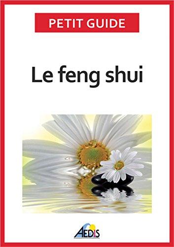 Le feng shui: Adoptez la philosophie taoïste (Petit guide t. 258) par Petit Guide