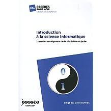 Introduction à la science informatique : Pour les enseignants de la discipline en lycée